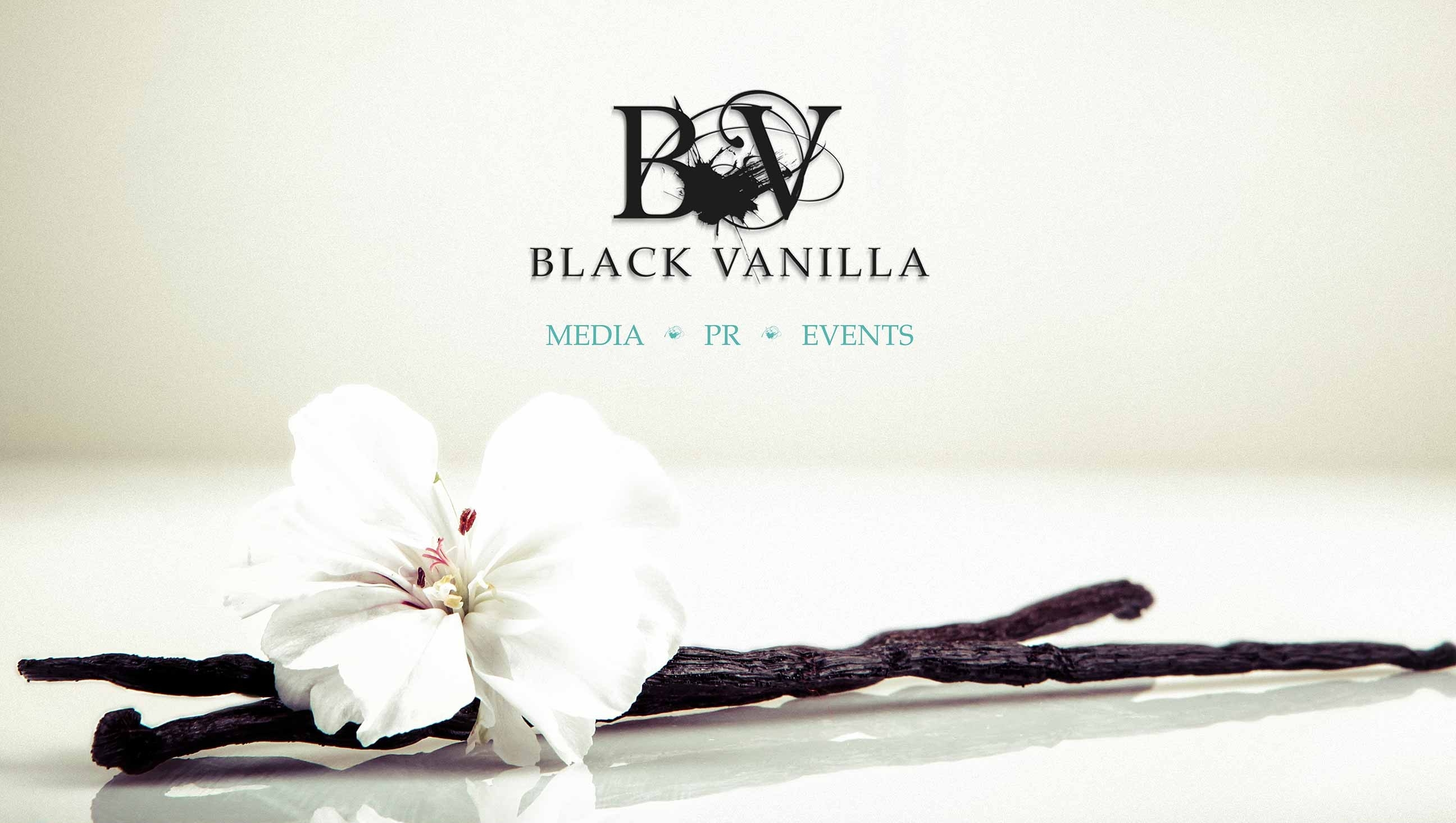 BLACK VANILLA: Media - PR - Events
